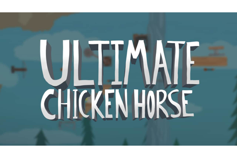 Ultimate Chicken Horse - FREE DOWNLOAD CRACKED-GAMES.ORG