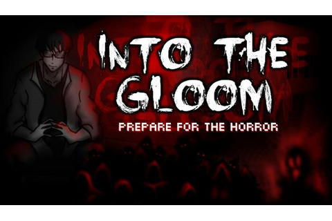 Into The Gloom Free Download (v1.6) « IGGGAMES