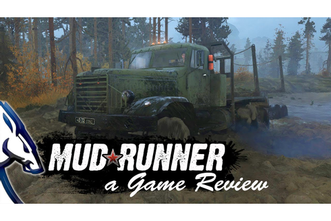 Mud Runner: a Spintires Game Review - YouTube