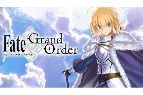 Fate/Grand Order – Debut trailer revealed for upcoming ...