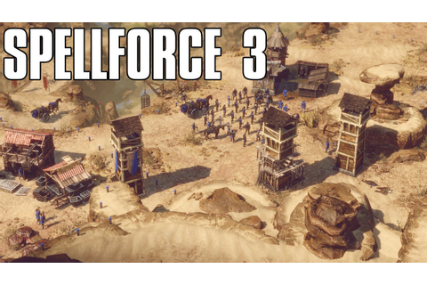 Spellforce 3 Beta Gameplay - The Next Fantasy RTS is Here ...