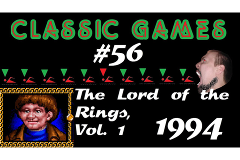 Classic Games - #56 - J.R.R. Tolkien's The Lord of the ...