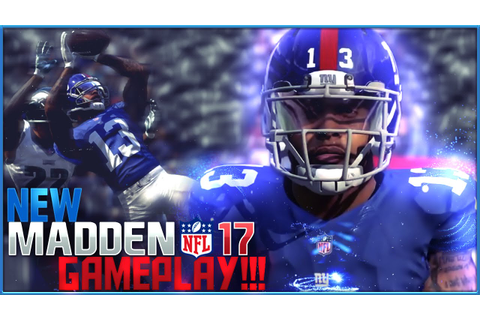 NEW MADDEN 17 GAMEPLAY!!! Most Authentic Football Game ...