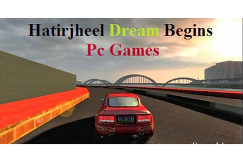 Hatirjheel Dream Begins Pc Game Download Free - Game Rider 24