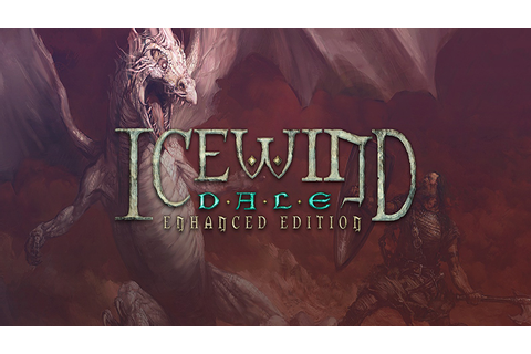 Icewind Dale: Enhanced Edition - Download - Free GoG PC Games