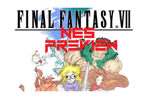 Final Fantasy VII (NES) Part 2 - Preview | The Game ...