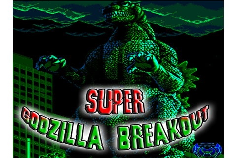 Super Godzilla Breakout! DEMO file - Mod DB