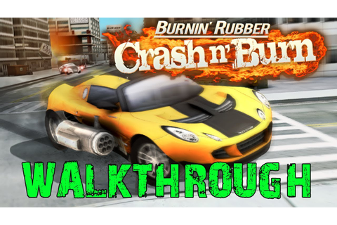 Crash & Burn walkthrough - Crash n' Burn game Videos