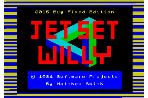 Indie Retro News: Jet Set Willy - 2015 Bug Fixed Edition ...