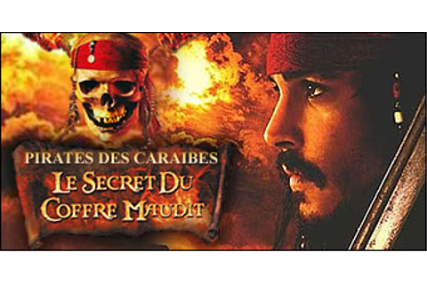 Test de Pirates des Caraïbes : Le Secret du Coffre Maudit ...