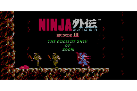 Ninja Gaiden III™: The Ancient Ship of Doom | NES | Games ...