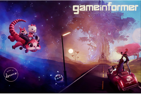 Dreams Is the Latest PS4 Exclusive to Get Game Informer ...