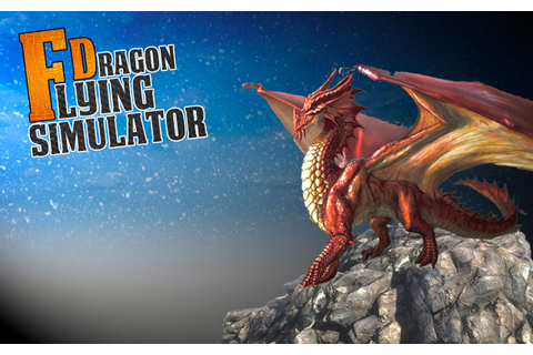 Flying Dragon Simulator for Android - APK Download