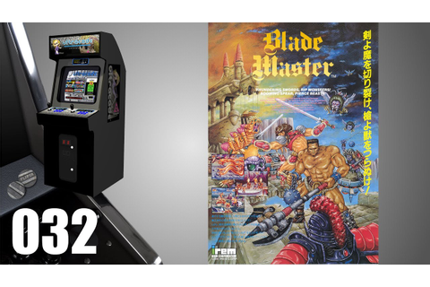 Blade Master [032] Arcade Longplay/Walkthrough/Playthrough ...