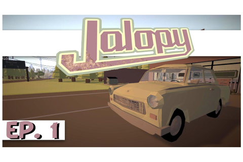 Jalopy - Ep. 1 - The Dilapidated Road Trip! - Let's Play ...