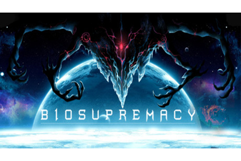 Biosupremacy Free Full Game Download - Free PC Games Den