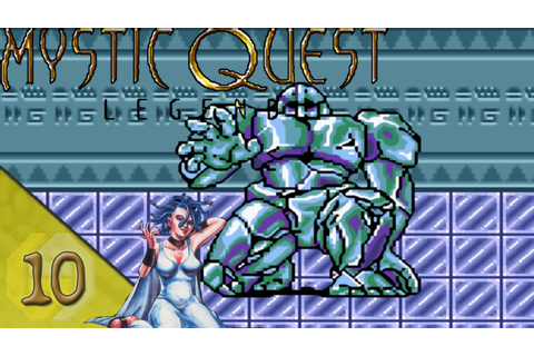 Mystic Quest Legend Let's Play ★ 10 ★ Deutsch - YouTube