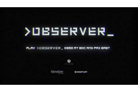 Observer - Official Trailer (2017 Video Game) - YouTube