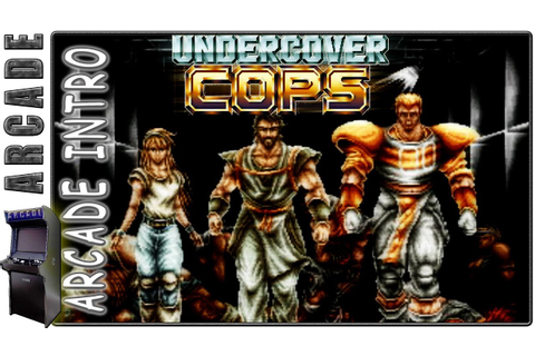 Undercover Cops | Intro | Arcade Version - YouTube
