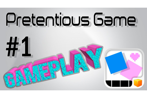 Pretentious Game 1 - Gameplay Walkthrough (iPhone/iPad ...