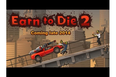 Earn to Die 2 Zombie Racing Game - Android/iOS GamePlay ...