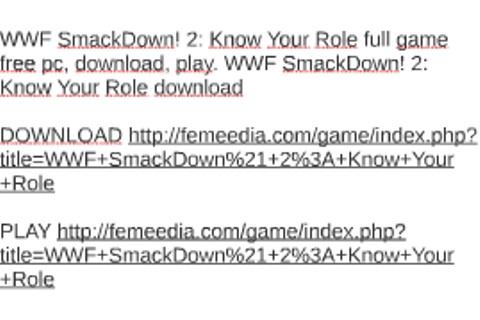 WWF SmackDown! 2: Know Your Role full game free pc ...