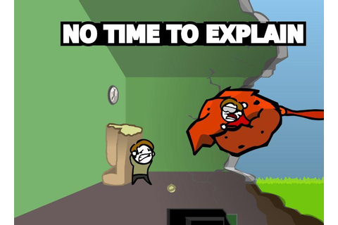 No Time to Explain Available on Steam