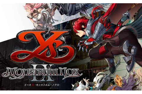 Ys IX Monstrum Nox Limited Edition announced - PlayStation ...