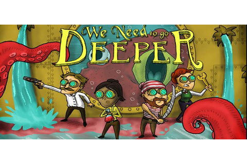 We Need To Go Deeper Free Download FULL PC Game