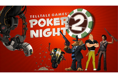 Poker Night 2 (Video Game) - TV Tropes