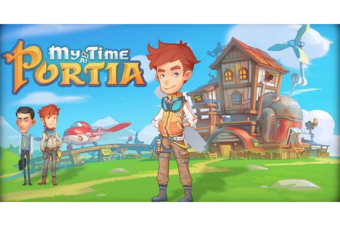 This Is Game Thailand : My Time at Portia เกมผจญภัย RPG ...