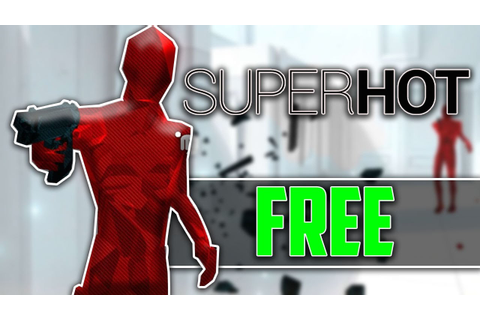 How to Download SUPERHOT FULL GAME FREE (2017) - YouTube