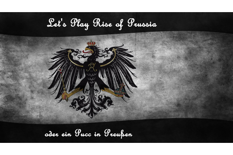 Let's Play Rise of Prussia - Tutorial 3/3 [Deutsch / HD ...