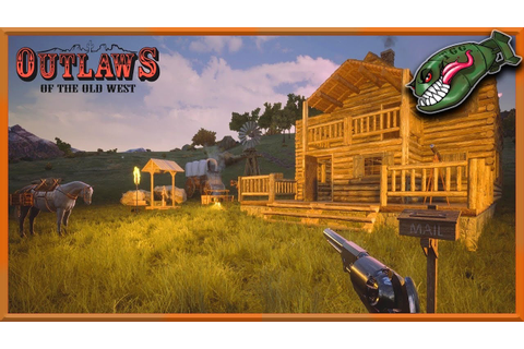 Outlaws of the Old West | New Survival Wild West Game, 1st ...