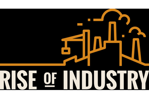 Rise of Industry - Vorschau / Preview (PC) - game7days