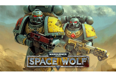 Warhammer 40,000: Space Wolf Free Download « IGGGAMES