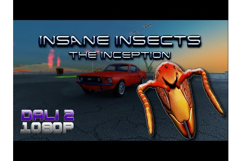 Insane Insects - The Inception PC Gameplay 60fps 1080p ...