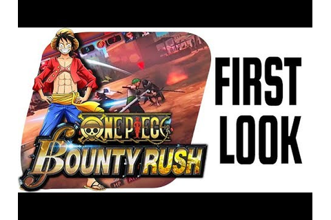 One Piece: Bounty Rush - Mobile Game FIRST LOOK! - YouTube