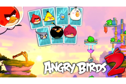 Angry Birds 2 Game-Play - No Longer Under Pigstruction ...