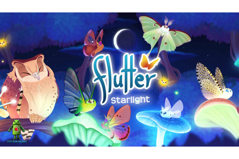 Flutter: Starlight (iOS/Android) Gameplay HD - YouTube
