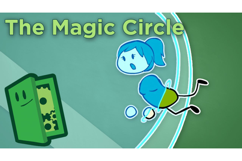 The Magic Circle - How Games Transport Us to New Worlds ...
