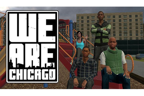 We Are Chicago Free Download « IGGGAMES