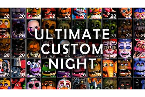 Ultimate Custom Night DEMO by realscawthon (@realscawthon ...