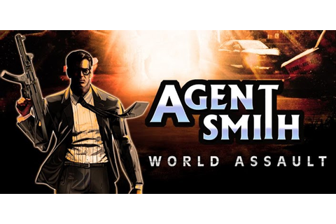 Genesis Tablets Fan: [Game] Agent Smith World Assault