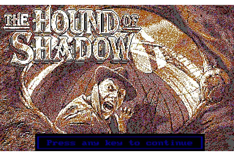 Download The Hound of Shadow adventure for DOS (1989 ...