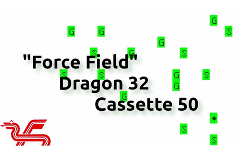 Force Field (Dragon 32 Cassette 50 Game 21) - YouTube