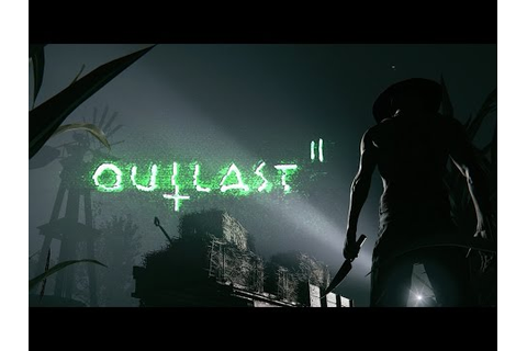 Cornfield Chase - Outlast II Official Gameplay - YouTube