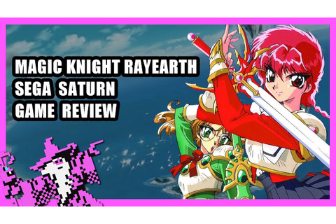 Magic Knight Rayearth Review - St1ka's Retro Corner (Sega ...