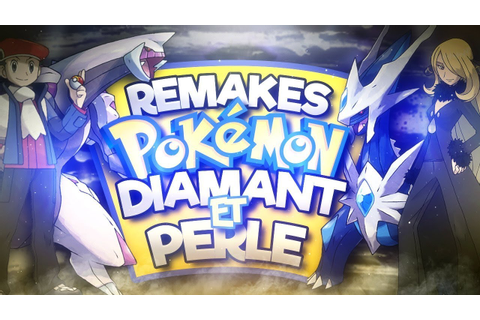 POKEMON DIAMANT ET PERLE - Les Remakes - YouTube