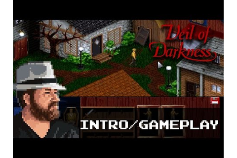 Veil Of Darkness - Intro/Gameplay - YouTube